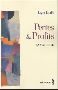 Histoiresdenlire.be Pertes et profits - La maturité Image