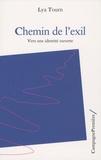 Lya Tourn - Chemin de l'exil - Vers une identité ouverte.