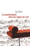 Lya Tourn - La psychanalyse dans les règles de l'art.