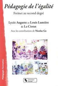 Lycée Auguste et Louis Lumière - Pédagogie de l'égalité - Freinet au second degré.