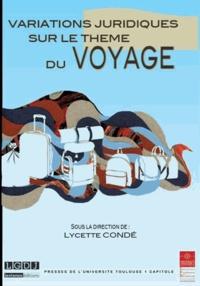 Variations juridiques sur le thème du voyage- Colloque annuel de l'Institut Fédératif de Recherche en Droit