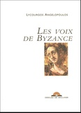 Lycourgos Angelopoulos - Les voix de Byzance. 1 CD audio