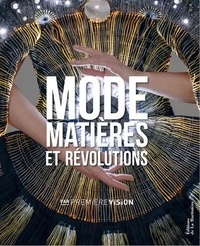 Mode, matières et révolutions - Par Première Vision.pdf