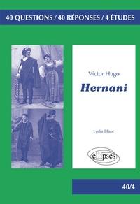 Ebooks gratuits anglais Hernani, Victor Hugo  - BAC L (French Edition) 9782340034112 par Lydia Blanc RTF