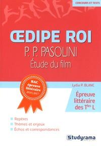 Lydia Blanc - Oedipe Roi, Pasolini - Etude du film.