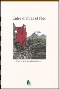 Lydia Chabert-Dalix - Entre diables et fées - Contes et récits légendaires en Vercors.