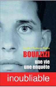 Lydia Chabet d'Alix - Bouazizi, Une vie une enquête.