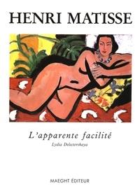 Lydia Delectorskaya - Henri Matisse, l'apparente facilité - Peintures de 1935-1939.