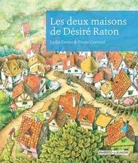 Lydia Devos - Les deux maisons de Désiré Raton.