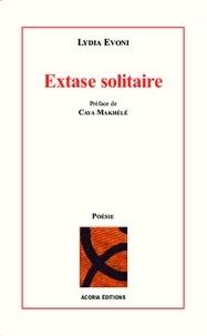 Lydia Evoni - Extase solitaire.