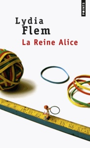 Lydia Flem - La Reine Alice.