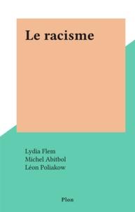 Lydia Flem et Michel Abitbol - Le racisme.