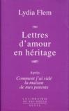 Lydia Flem - Lettres d'amour en héritage.