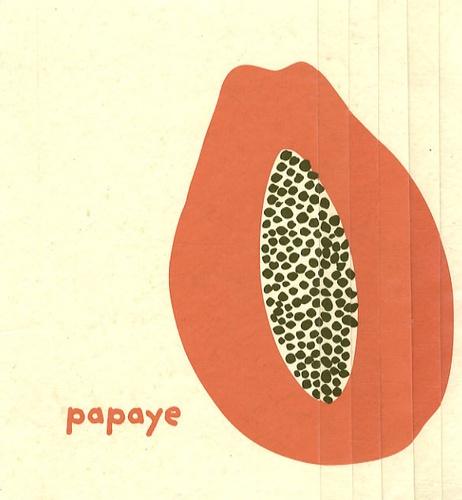 Lydia Gaudin Chakrabarty - Papaye.