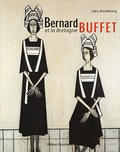 Lydia Harambourg - Bernard Buffet et la Bretagne.