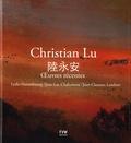 Lydia Harambourg et Jean-Luc Chalumeau - Christian Lu - Oeuvres récentes, édition bilingue français-japonais.