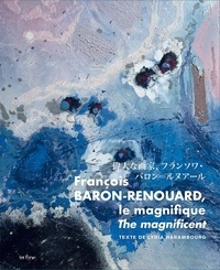 Lydia Harambourg - François Barón-Renouard, le magnifique.