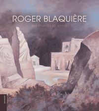 Lydia Harambourg et Michèle Lévy - Roger Blaquière - Aux rivages du mythe.