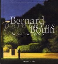 Lydia Harembourg et André Stanguennec - Bernard Bouin, peintures - Du réel au mystère.