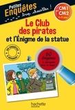 Lydia Hauenschild - Le Club des pirates et l'Enigme de la statue - CM1 et CM2.