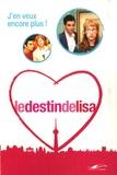 Lydia Jacob - Le Destin de Lisa Tome 2 : J'en veux encore plus !.