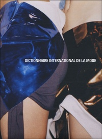 Lydia Kamitsis et Bruno Remaury - Dictionnaire international de la mode.