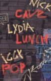 Lydia Lunch et Nick Cave - Rock Coffret en 3 volumes : Paradoxia ; Et l'âne vit l'ange ; I Need More.