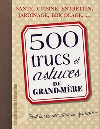 500 trucs et astuces de grand-mère.pdf
