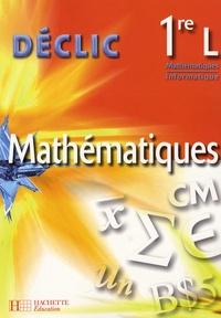 Lydia Misset - Mathématiques 1e L - Mathématiques - Informatique.