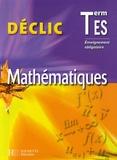 Lydia Misset et Michèle Le Bras - Mathématiques  Tle ES - Enseignement obligatoire.
