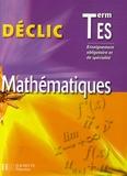 Lydia Misset et Michèle Le Bras - Mathématiques Tle ES - Enseignement obligatoire et spécialité.