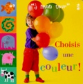 Lydia Monks - Choisis une couleur !.