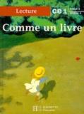 Lydia-Susanna d' Ambra et Renée Léon - Comme un livre, CE1 - [lecture.