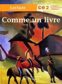 Lydia-Susanna d' Ambra et Renée Léon - Comme un livre, CE2 - [lecture.