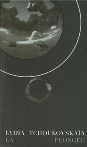 Lydia Tchoukovskaïa - La plongée.