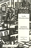Lydia Tchoukovskaïa - Sophia Pétrovna - (La Maison déserte).