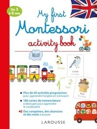 Ebook mobile gratuit à télécharger My first Montessori activity book 9782035937995 (French Edition) par Lydie Barrusseau