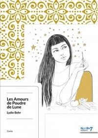 Lydie Behr - Les amours de Poudre de Lune.