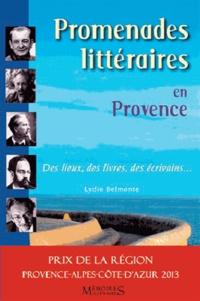 Promenades littéraires en Provence - Des lieux, des livres, des écrivains....pdf