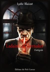 Lydie Blaizot - Ladainian Abernaker - l'intégrale.