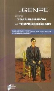 Lydie Bodiou et Marlaine Cacouault-Bitaud - Le genre entre transmission et transgression - Au-delà des frontières.