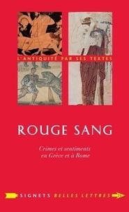 Rouge sang - Crimes et sentiments en Grèce et à Rome.pdf