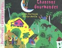 Lydie Burtoyan et Olivier Noclin - Chansons gourmandes.