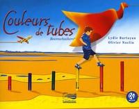 Lydie Burtoyan et Olivier Noclin - Couleurs de tubes. 1 CD audio
