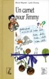 Lydie Chuong et Nicole Maymat - Un carnet pour Jimmy.