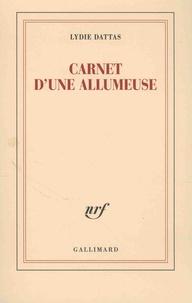 Lydie Dattas - Carnet d'une allumeuse.