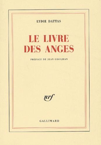 Lydie Dattas - Le livre des anges.