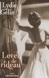 Lydie Gélin - Lever de rideau.