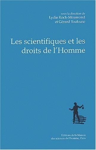 Lydie Koch-Miramond et Gérard Toulouse - Les scientifiques et les droits de l'Homme.