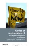 Lydie Laigle et Sophie Moreau - Justice et environnement - Les citoyens interpellent le politique.